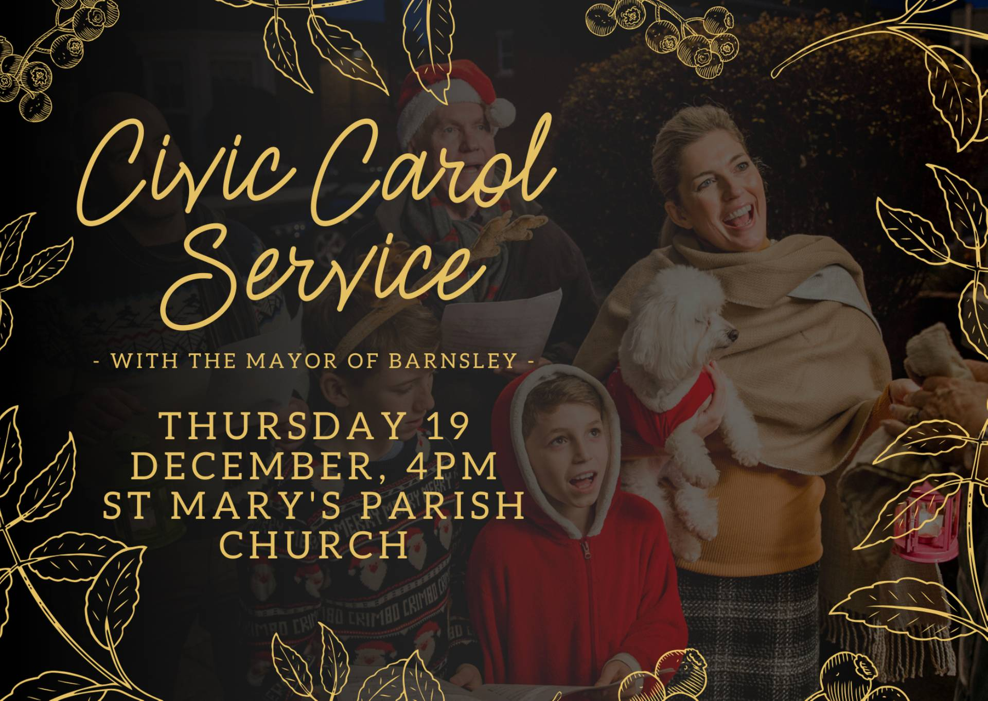 Civic carol service with the Mayor of Barnsley - Thursday 19th December, 4pm, St Marys Parish Church