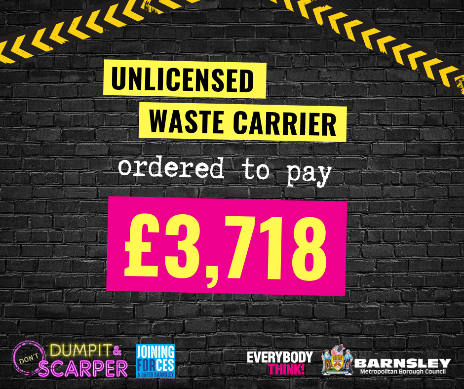 Unlicensed waste carrier ordered to pay