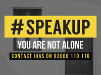 IDAS Speak up you are not alone poster