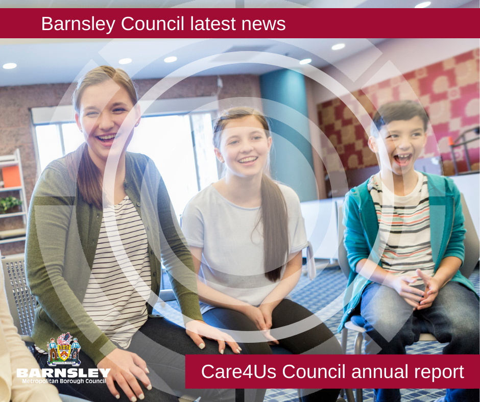 Barnsley Council latest news - Care4Us Council annual report