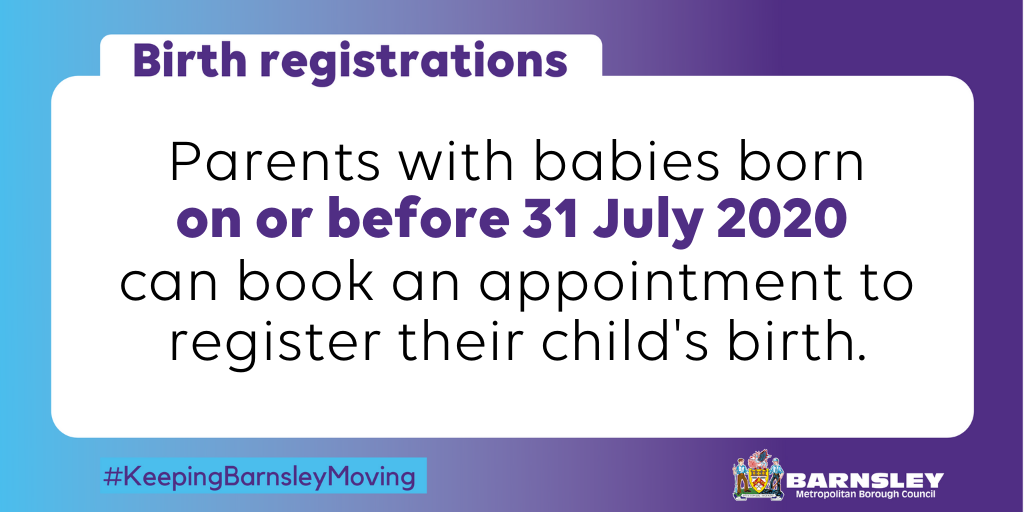 Parents with babies born on or before 31 July 2020 can book an appointment to register a birth