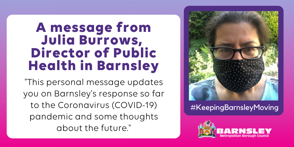 A message from Julia Burrows, Director of Public Health in Barnsley