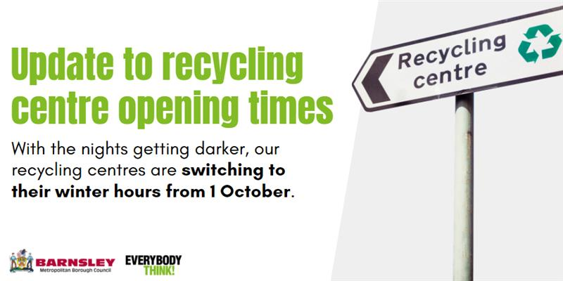 Update to recycling centre opening times from 1 October