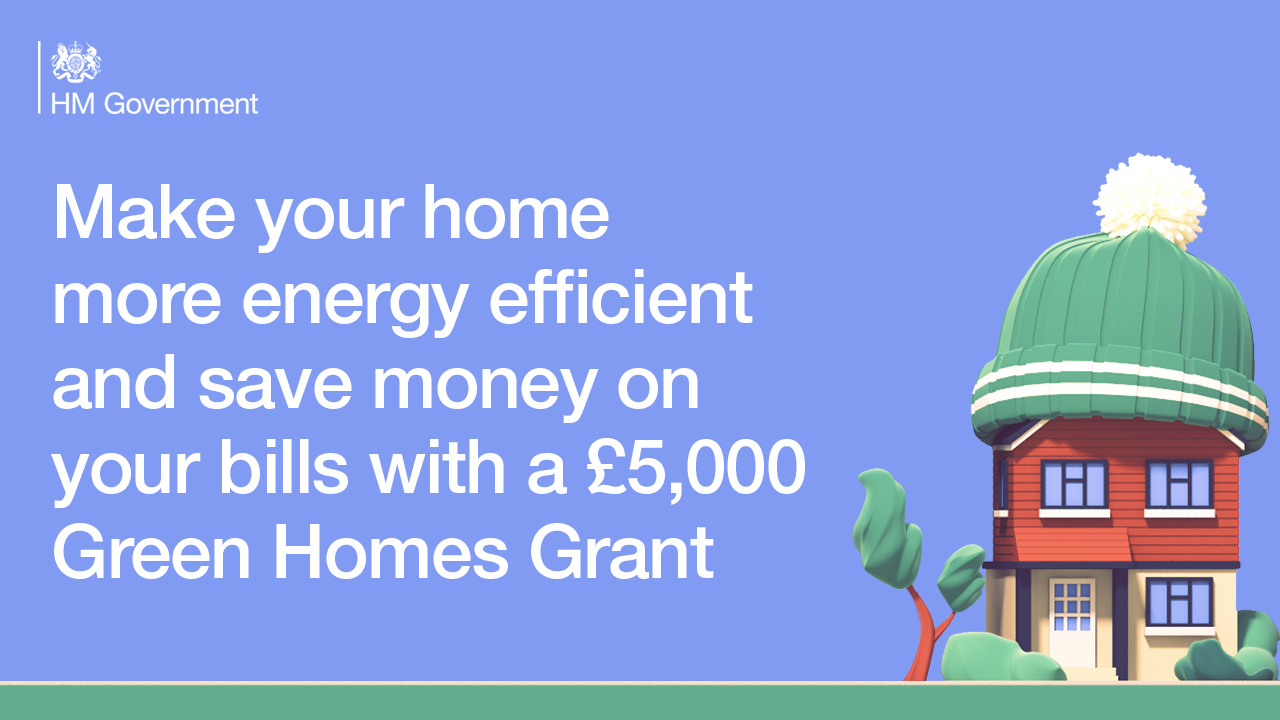 Make your home more energy efficient and save money on your bills with a £5,000 Green Homes Grant