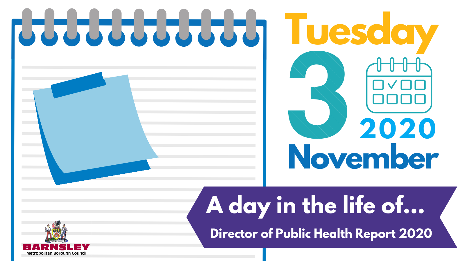 Drawing of a note pad with the cation: Tuesday 3 November 2020, a day in the life of... Director of Public Health Report 2020