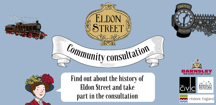 Eldon Street Community Consultation - Find out about the history of Eldon Street and take part in the consultation
