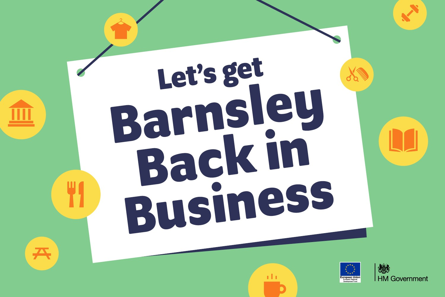 'Let's get Barnsley back in business' printed on a sign