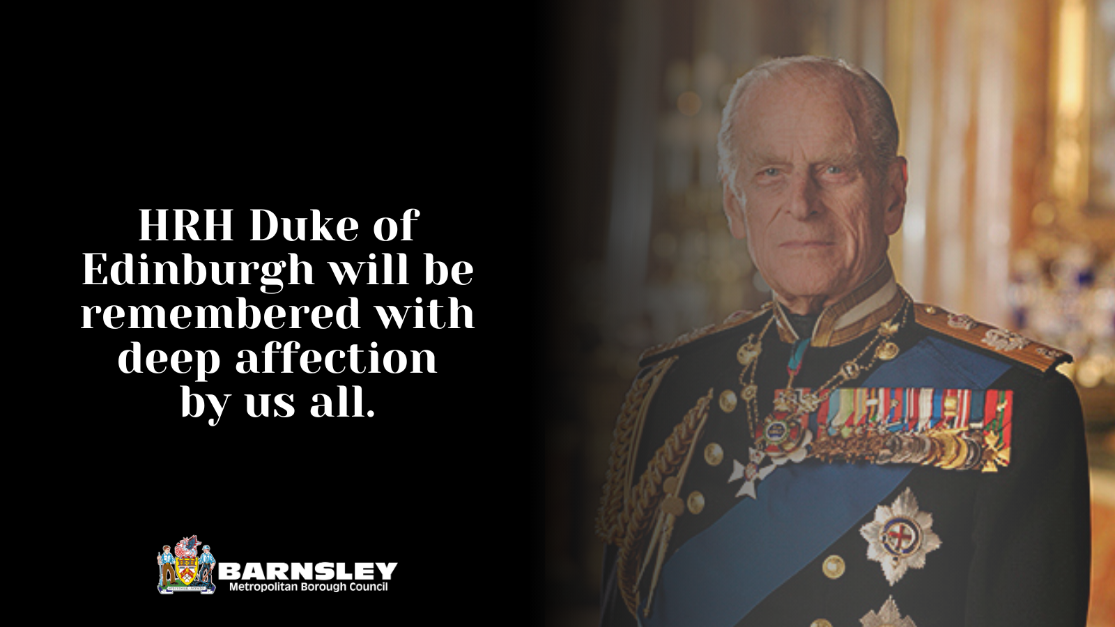 HRH Duke of Edinburgh will be remembered with deep affection by us all