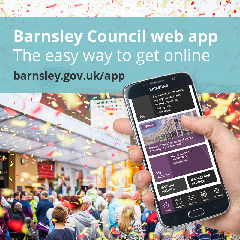 Barnsley Council web app. The easy way to get online. Barnsley.gov.uk/app